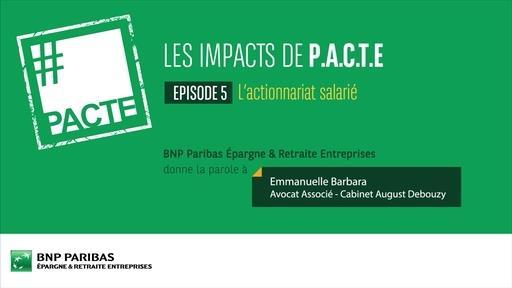 Les impacts de PACTE (Ep.5) - Actionnariat salarié