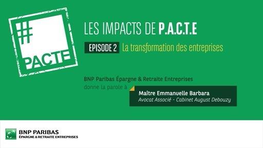 Les impacts de PACTE (Ep.2) - La transformation des entreprises
